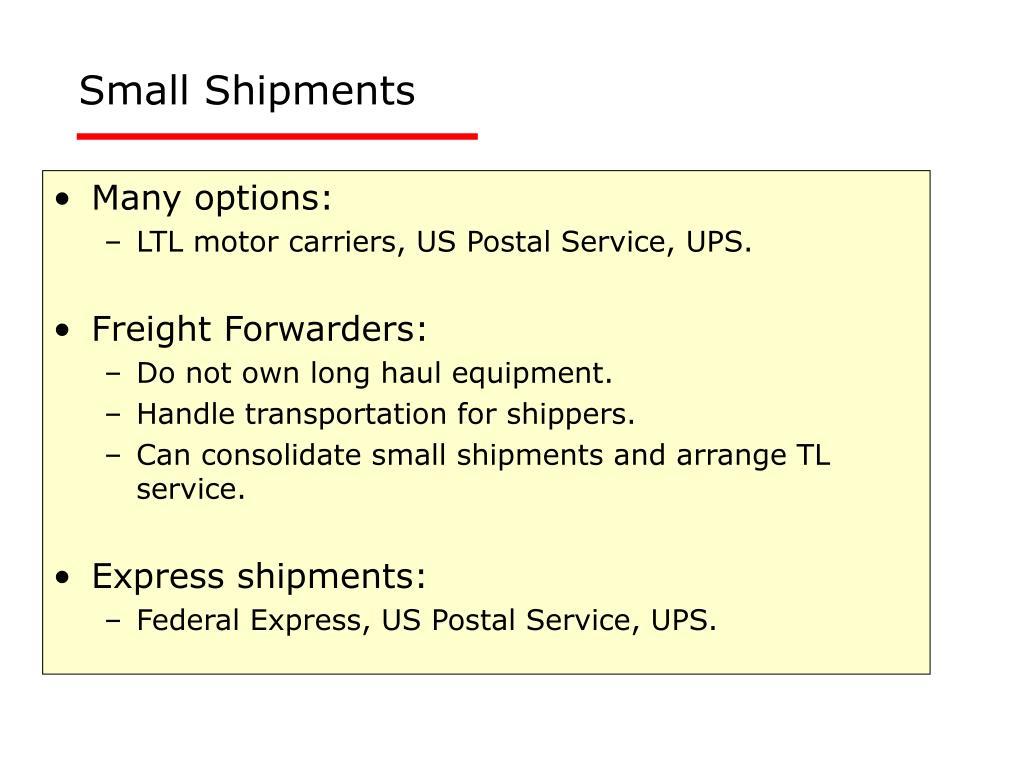 Small Shipments