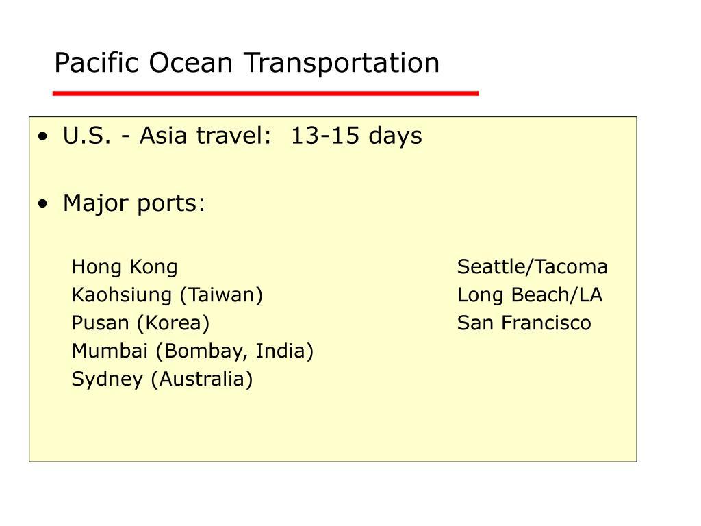 Pacific Ocean Transportation