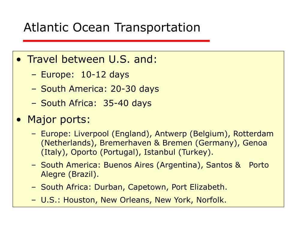 Atlantic Ocean Transportation
