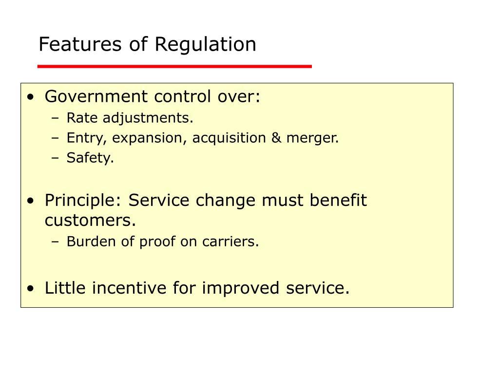 Features of Regulation