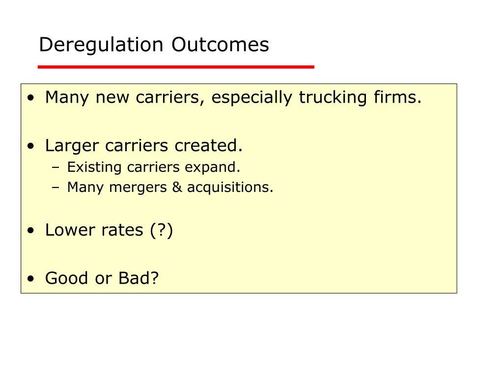 Deregulation Outcomes