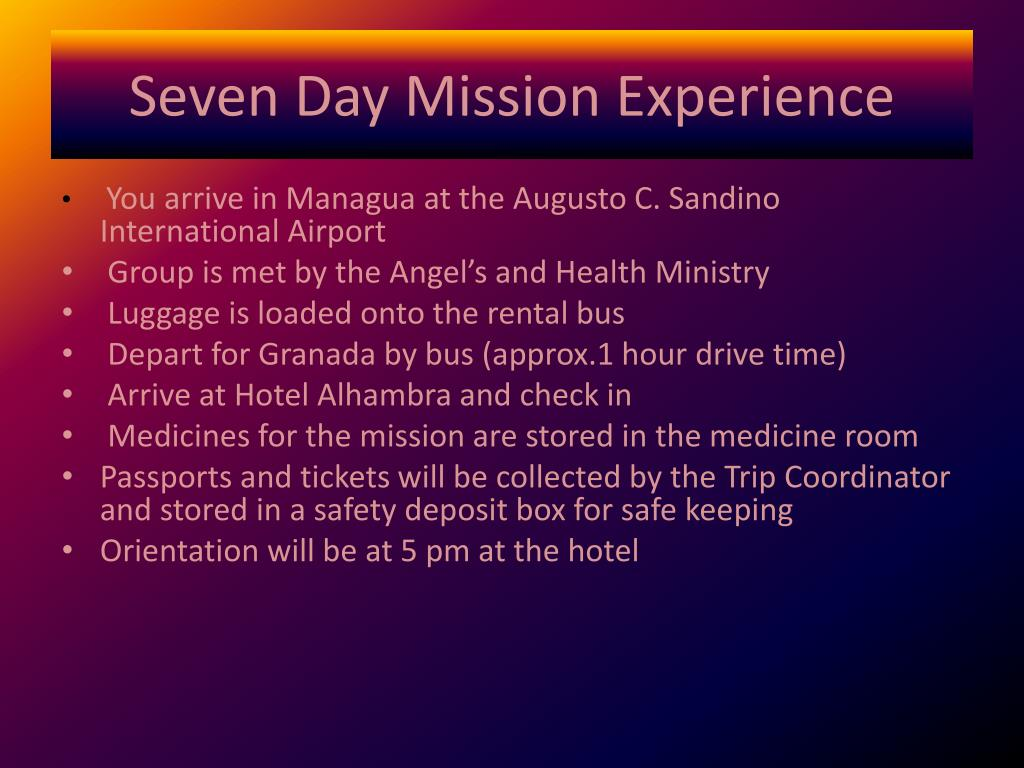 Seven Day Mission Experience