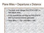 plane miles departures x distance