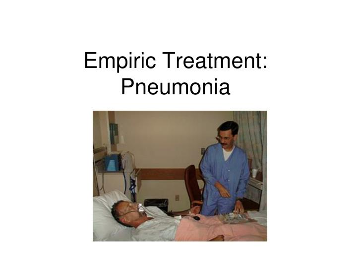 empiric treatment pneumonia n.