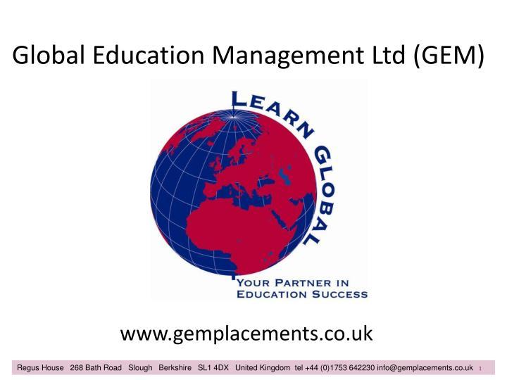 Global education management ltd gem