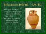mycenaeans 1600 bc 1200 bc