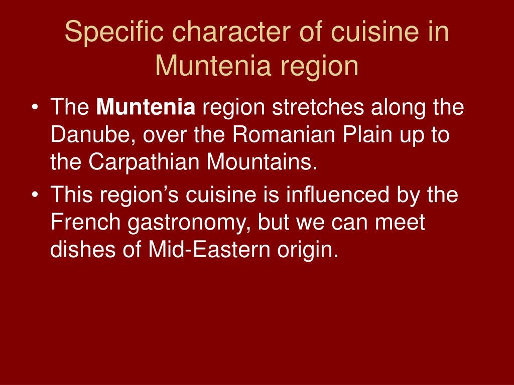 Specific character of cuisine in Muntenia region