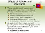 effects of policies and structures