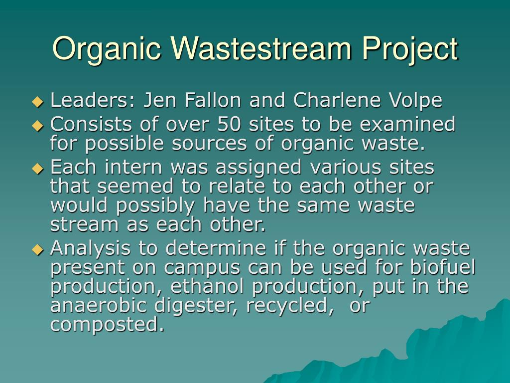 organic wastestream project l.