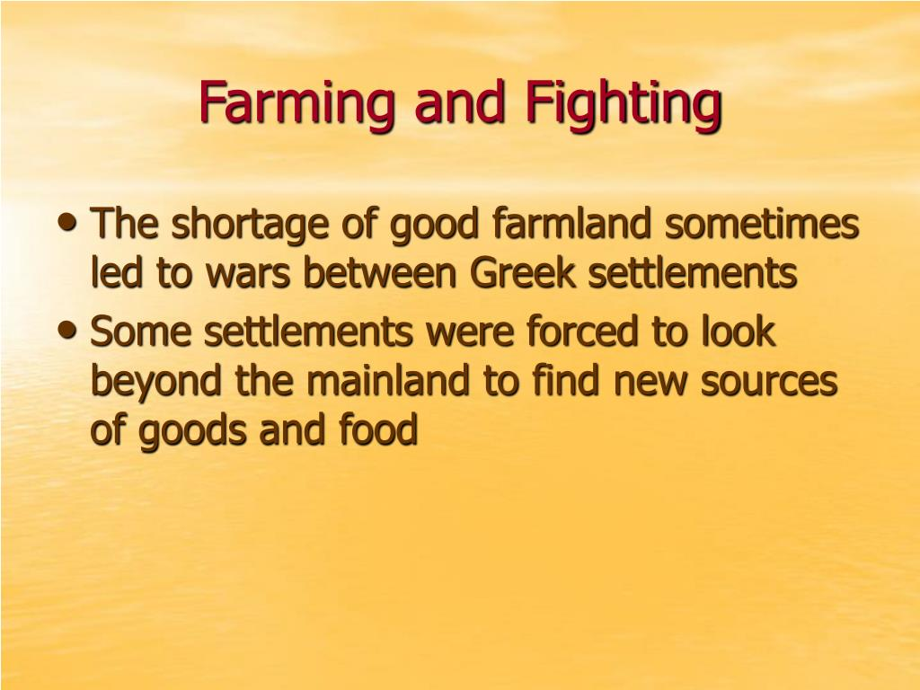 Farming and Fighting