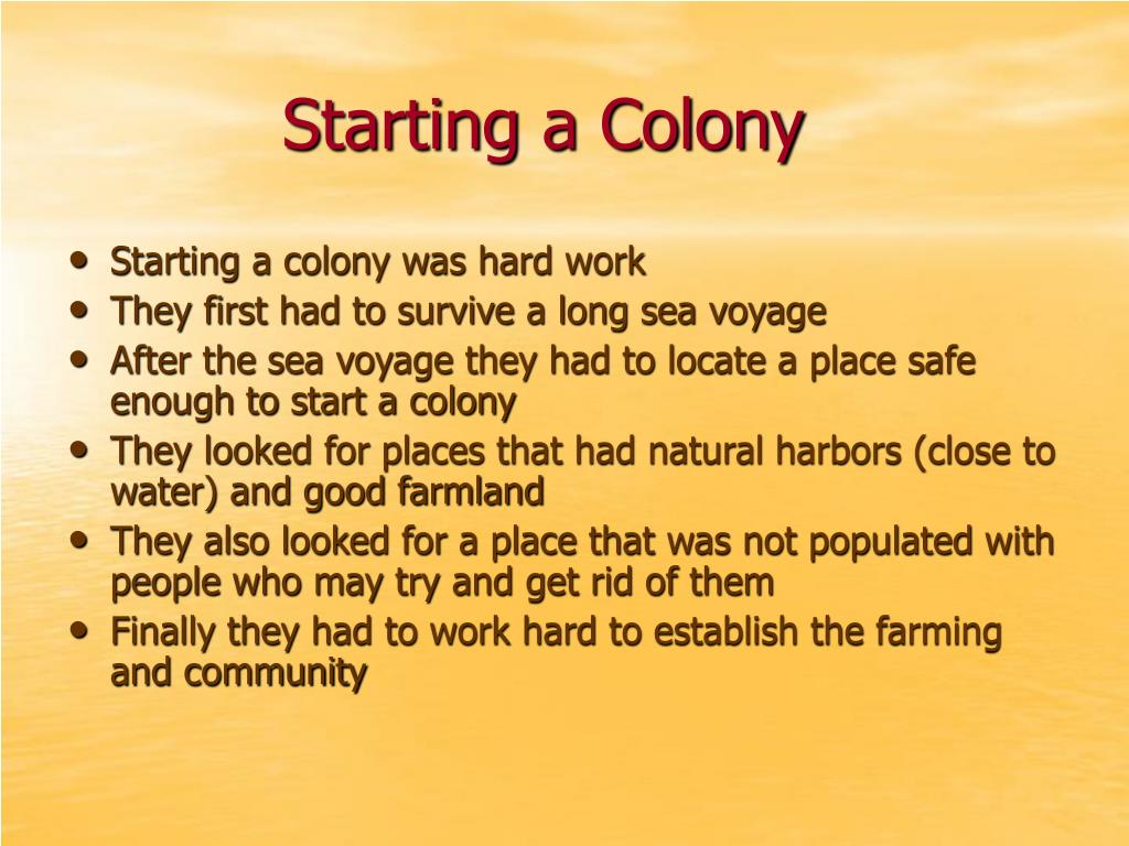 Starting a Colony