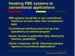 hooking pbe systems to conventional applications