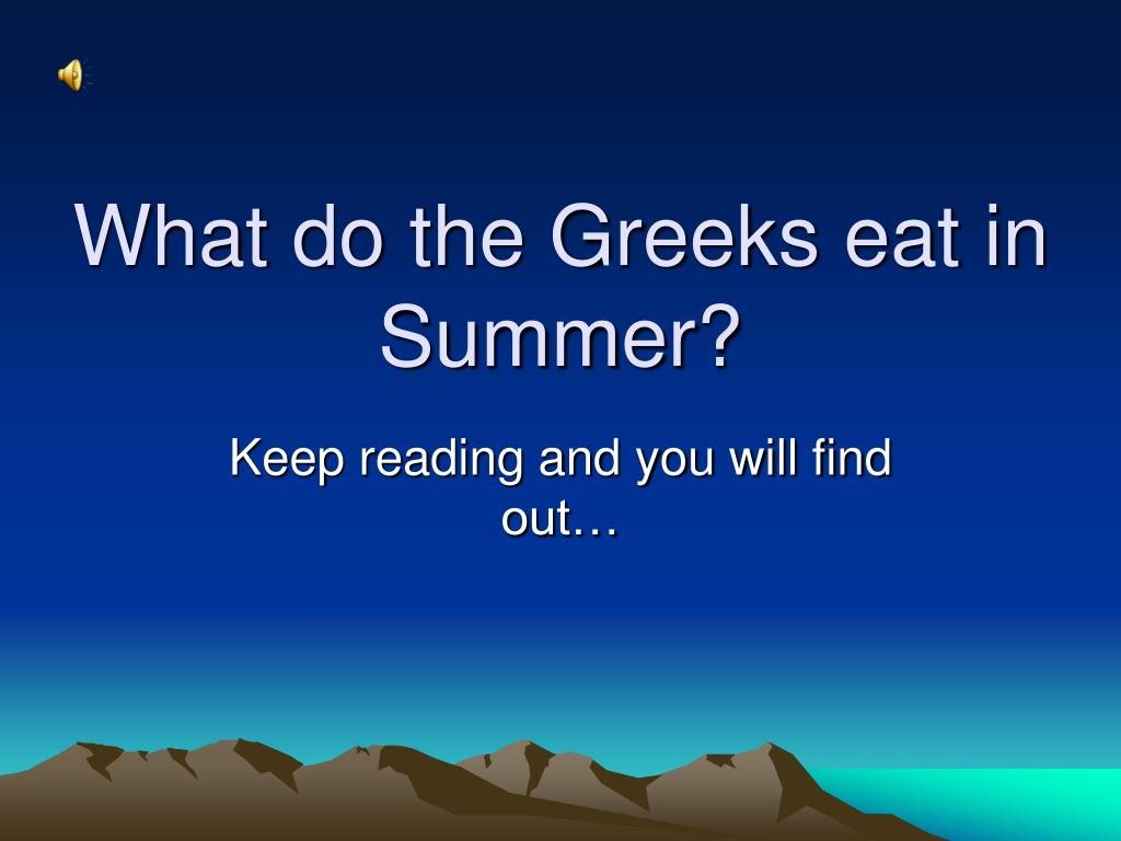 what do the greeks eat in summer l.