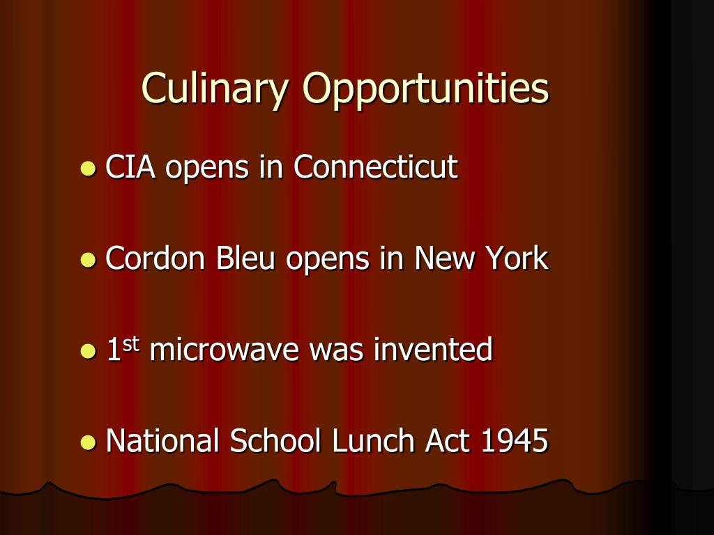 Culinary Opportunities
