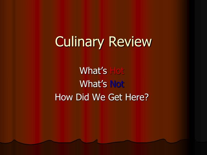 Culinary review
