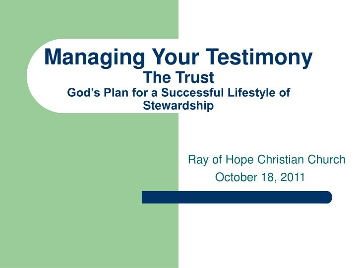 managing your testimony the trust god s plan for a successful lifestyle of stewardship n.