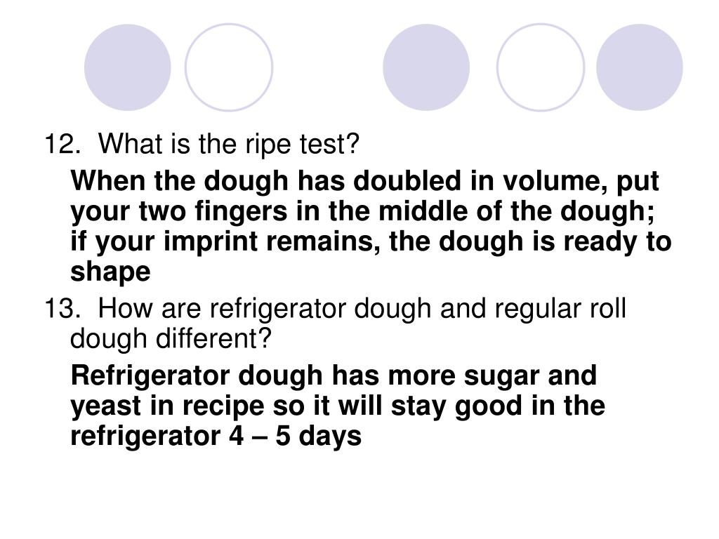 12.  What is the ripe test?