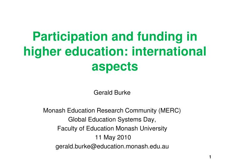 Participation and funding in higher education international aspects