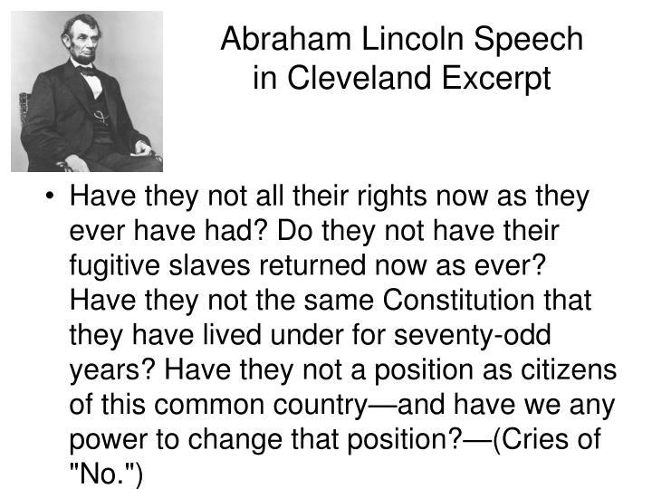 Abraham Lincoln Speech in Cleveland Excerpt