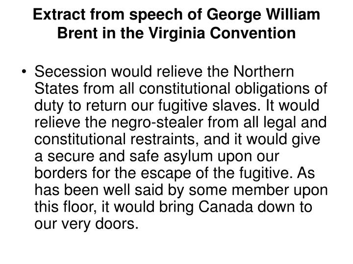 Extract from speech of George William Brent in the Virginia Convention