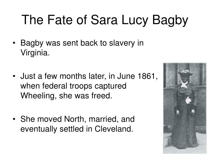 The Fate of Sara Lucy Bagby