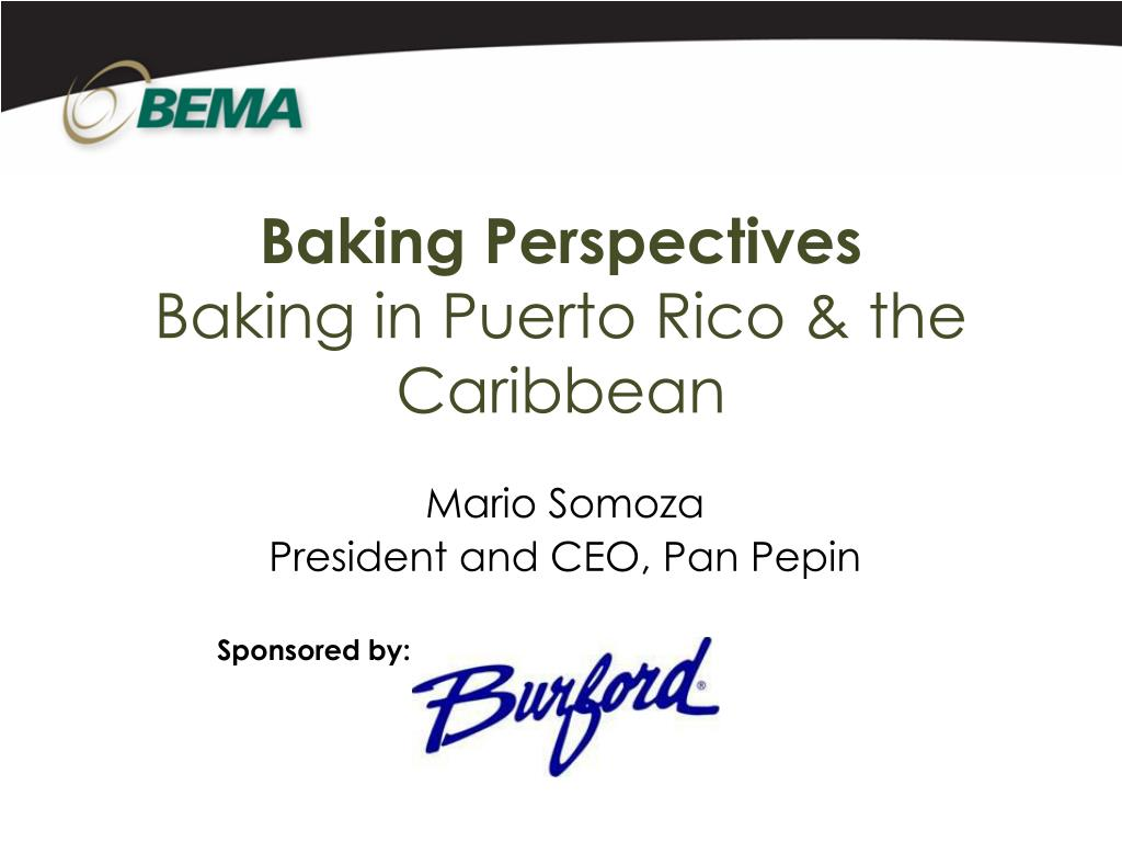 baking perspectives baking in puerto rico the caribbean l.