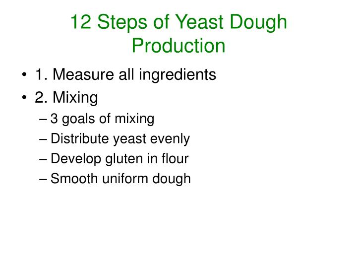 12 steps of yeast dough production