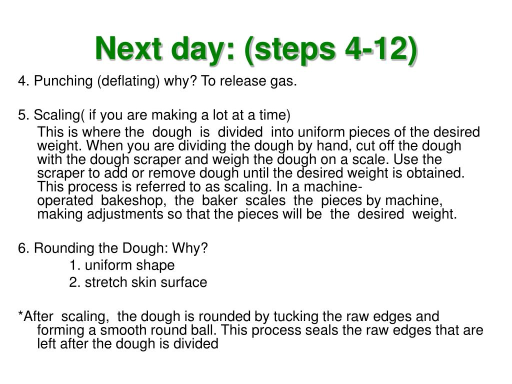 Next day: (steps 4-12)