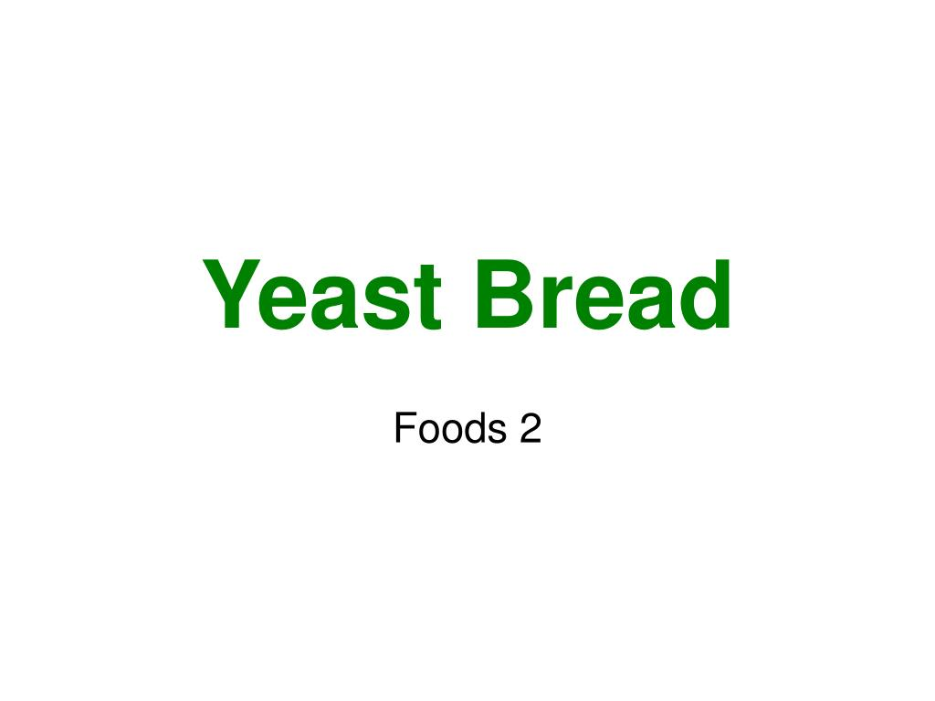 yeast bread l.