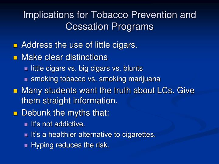 Implications for Tobacco Prevention and