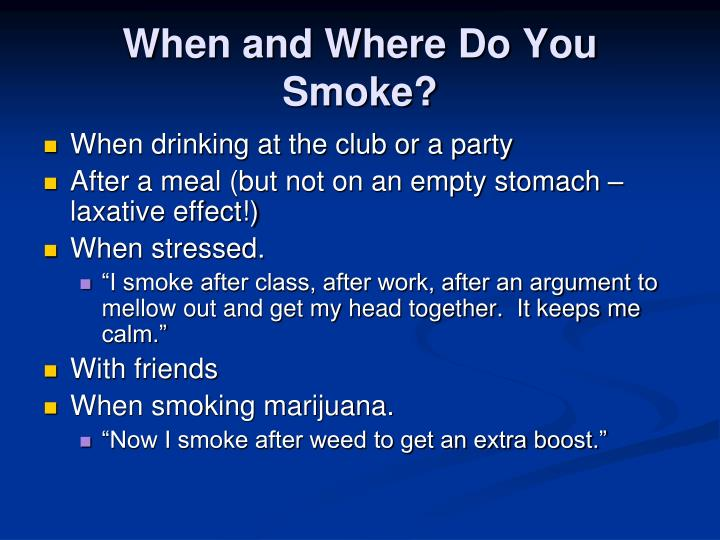 When and Where Do You Smoke?