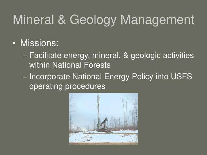 Mineral geology management