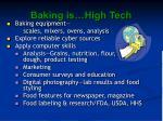 baking is high tech