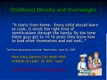 childhood obesity and overweight