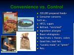 convenience vs control
