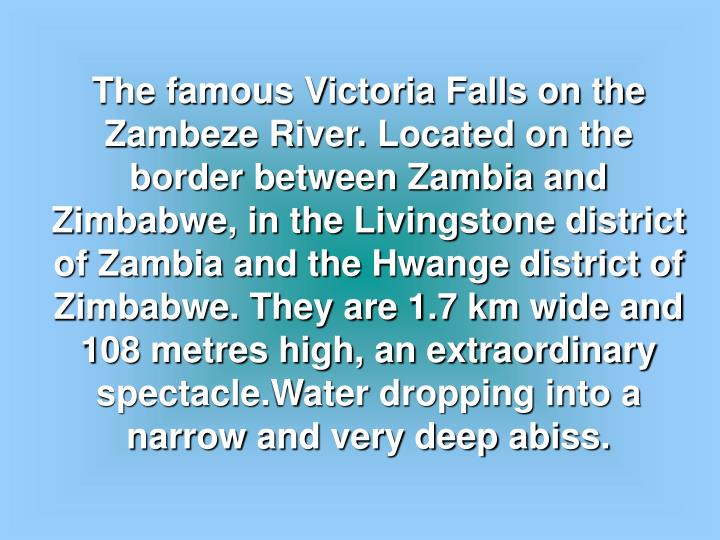 The famous Victoria Falls on the  Zambeze River. Located on the border between Zambia and Zimbabwe, ...