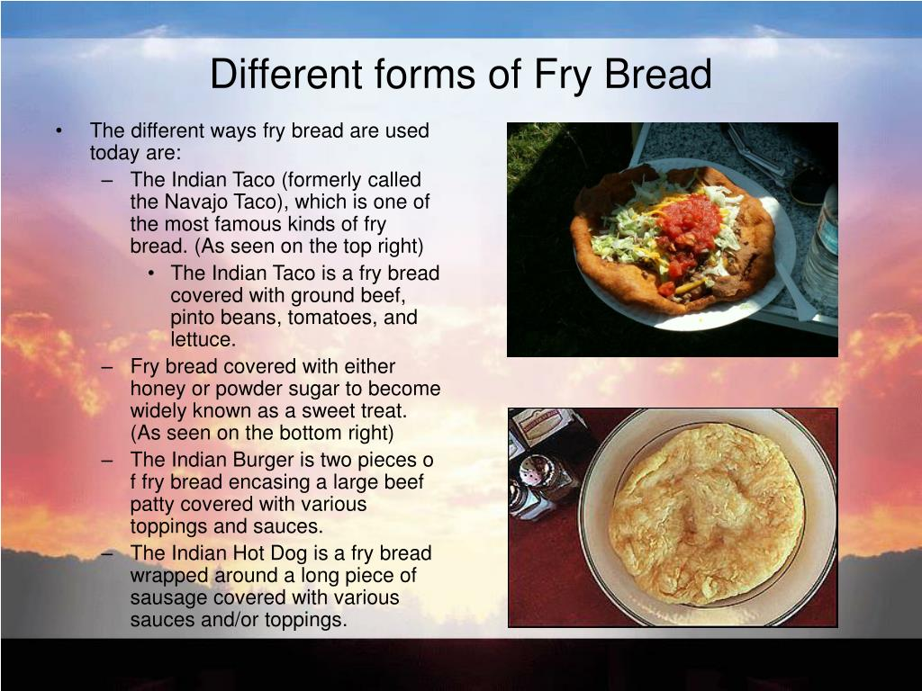 Different forms of Fry Bread