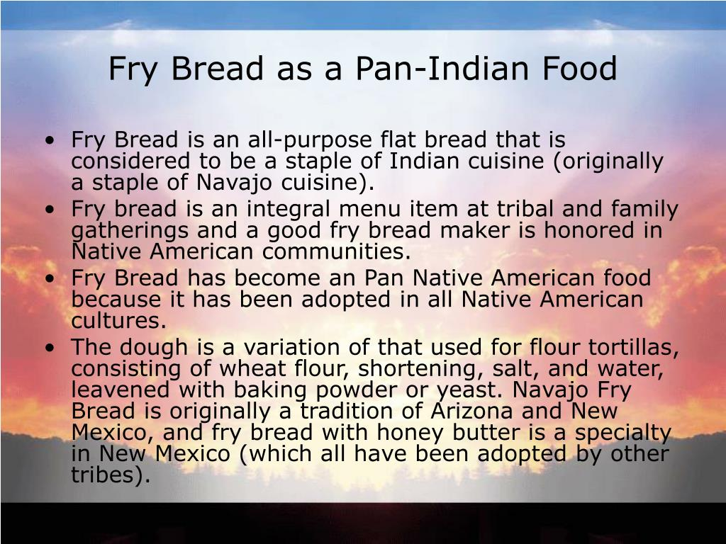 Fry Bread as a Pan-Indian Food
