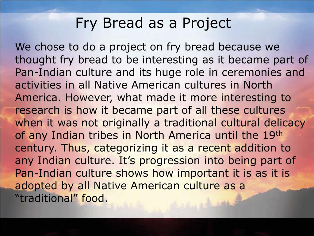 Fry Bread as a Project