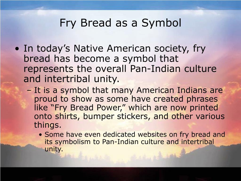 Fry Bread as a Symbol