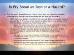 is fry bread an icon or a hazard