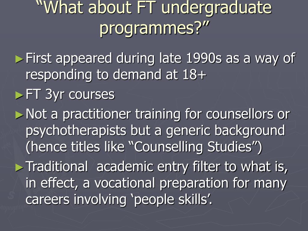 """""""What about FT undergraduate programmes?"""""""