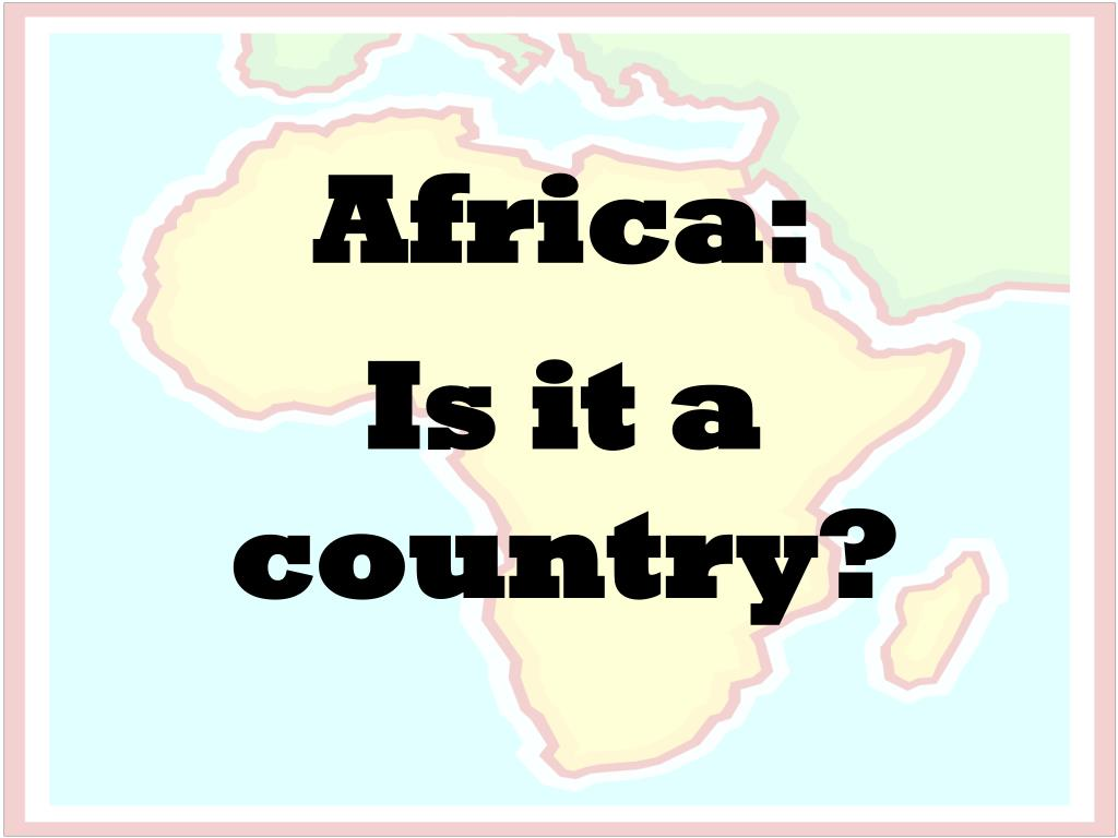 africa is it a country l.