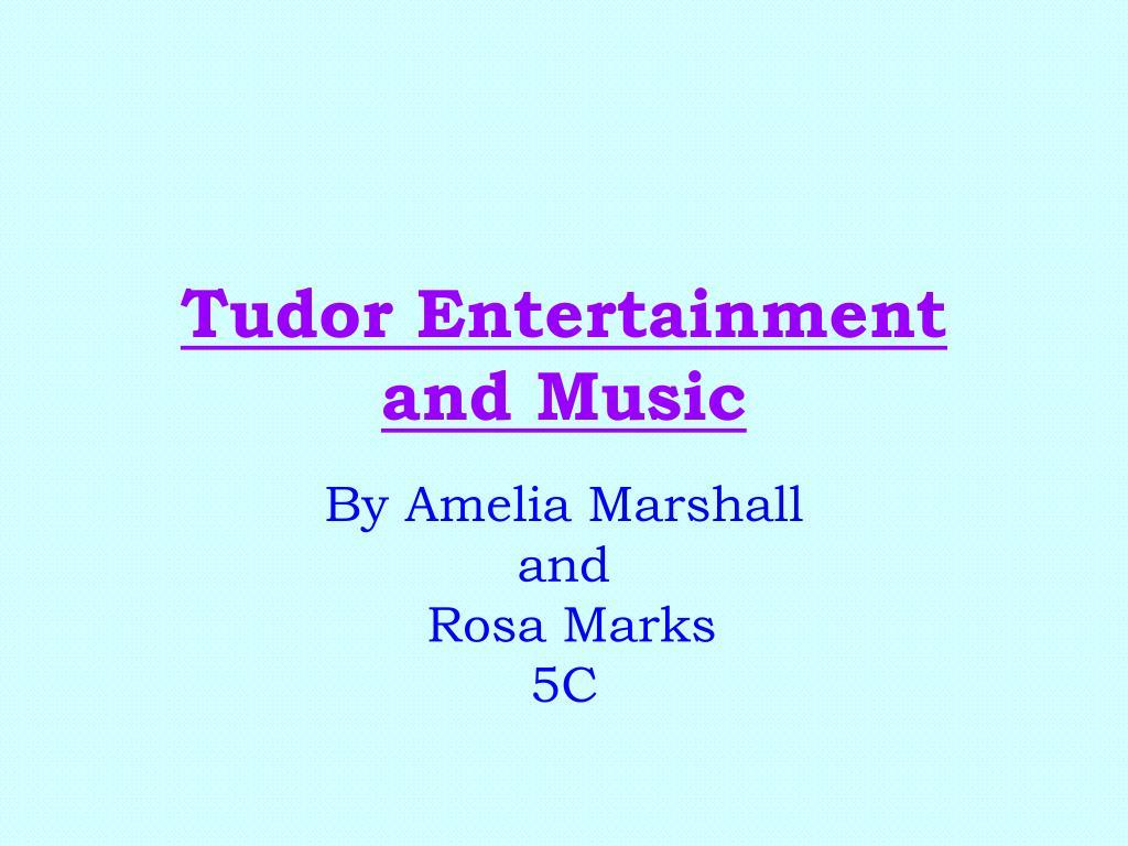 tudor entertainment and music l.