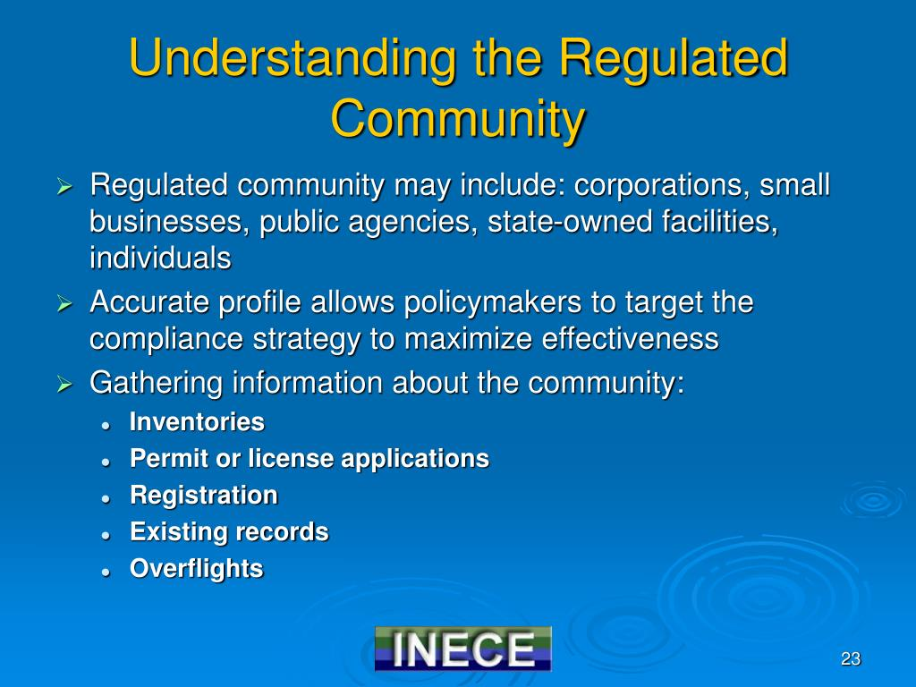 Understanding the Regulated Community