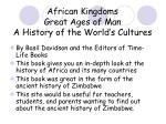 african kingdoms great ages of man a history of the world s cultures