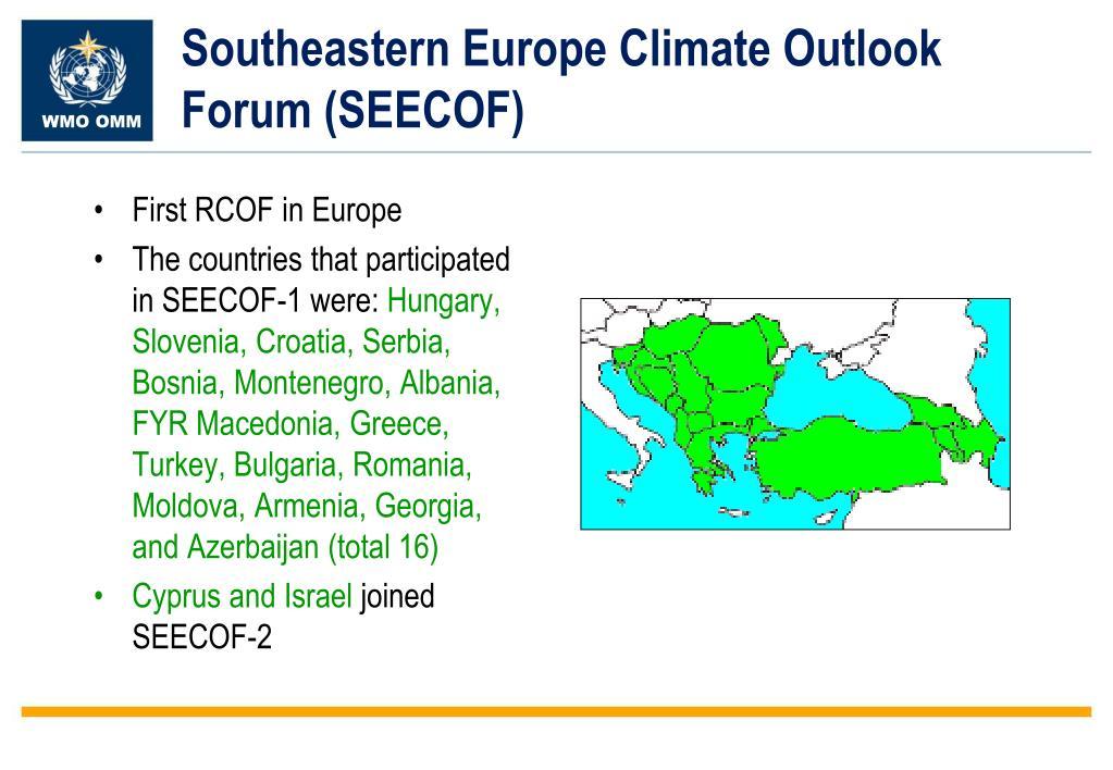 Southeastern Europe Climate Outlook Forum (SEECOF)