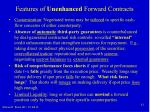 features of unenhanced forward contracts