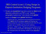 irr control cont using swaps in deposit institution hedging programs
