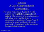self study a last complication in calculating d